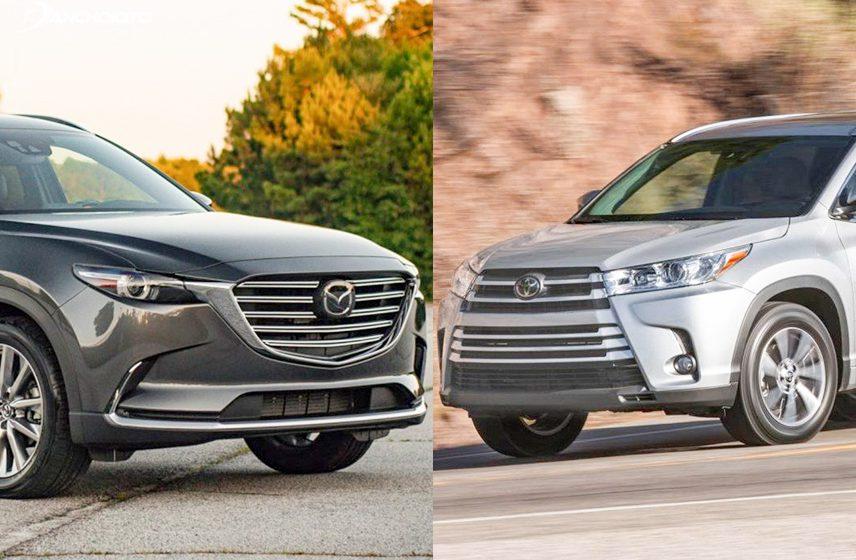 Toyota Highlander 2018 và Mazda CX-9 2018